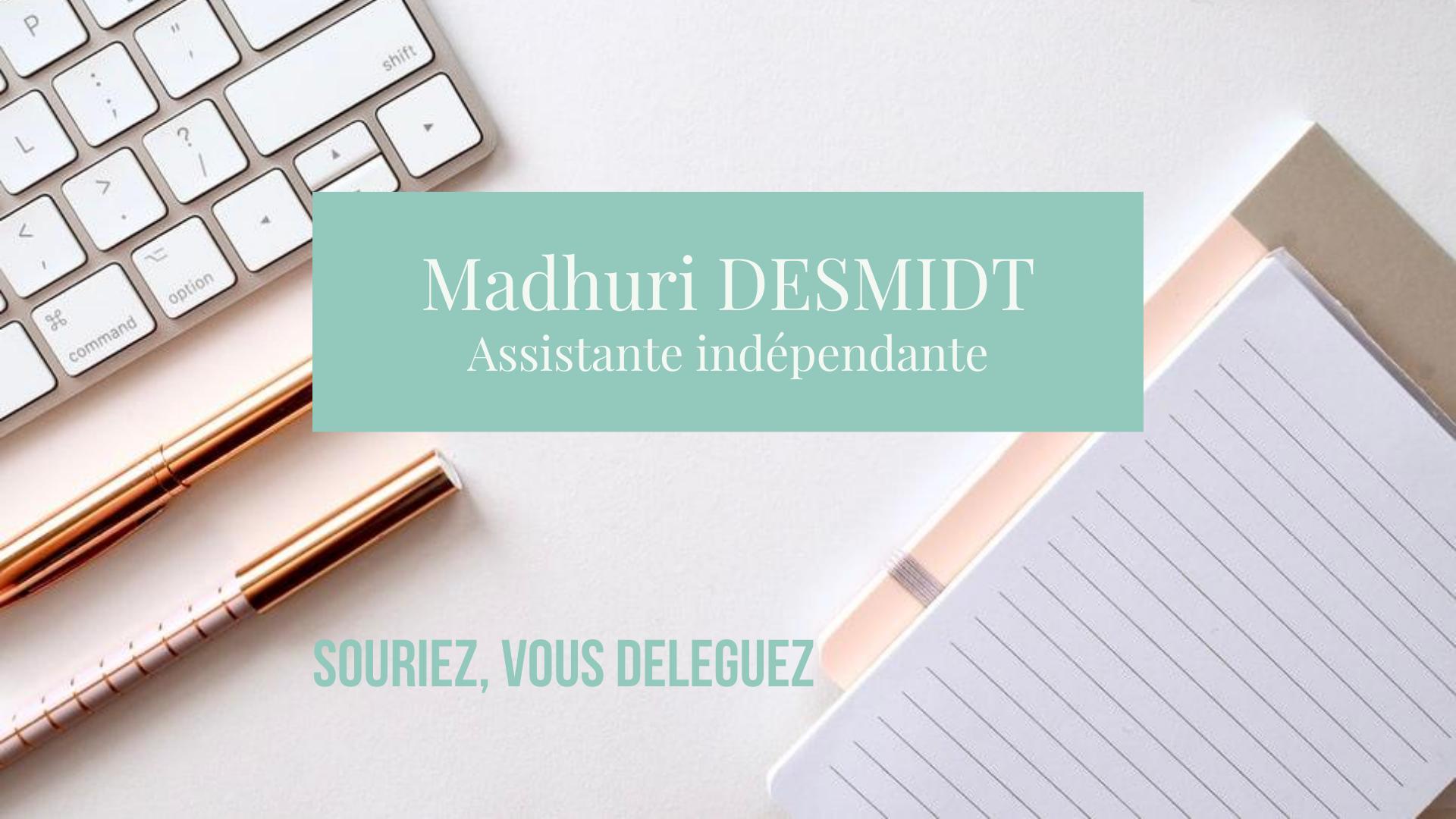 MADHURI DESMIDT